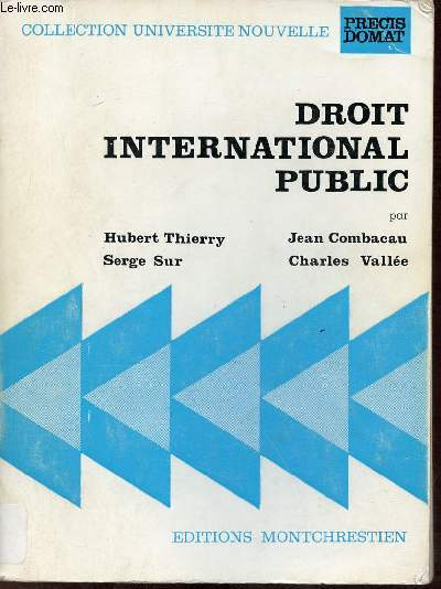 Droit International Public - Collection Université nouvelle Précis Domat.