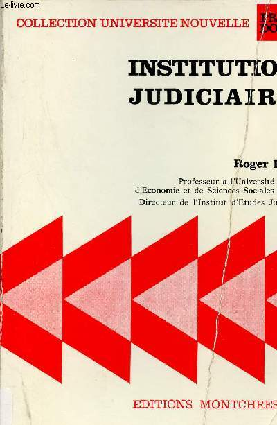 Institutions Judiciaires - Collection Université nouvelle précis Domat.