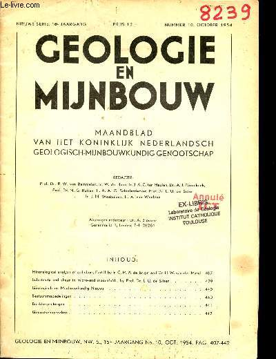 Geologie en mijnbouw nieuwe serie 16e jaargang prus 12 nummer 10 october 1954 - Mineralogical analysis of soil clays part II by Ir.C.M.A.de Buryn and Dr H.W. van der Marel - Schistosity and shear in micro and macrofolds by Prof.Dr.L.U.de Sitier etc.