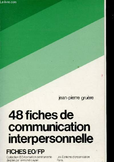 48 fiches de communication interpersonnelle - Fiches EO/FP - Collection EO/Formation permanente.