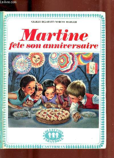 Martine fête son anniversaire - Collection Farandole.