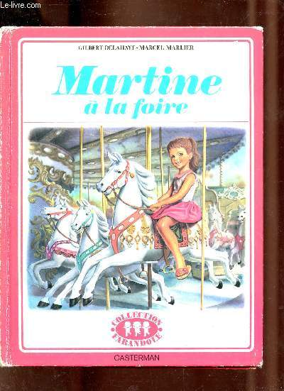 Martine à la foire - Collection Farandole.