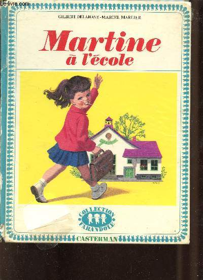 Martine à l'école - Collection Farandole.