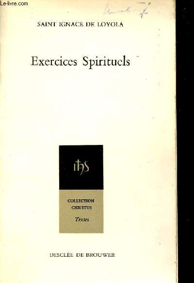Exercices spirituels - Collection Christus n°5.