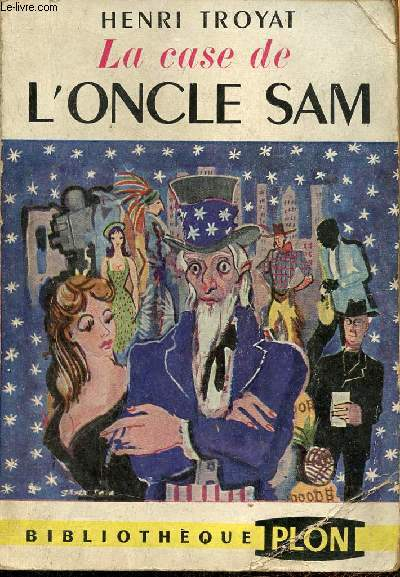 La case de l'Oncle Sam - Collection Bibliothèque Plon.