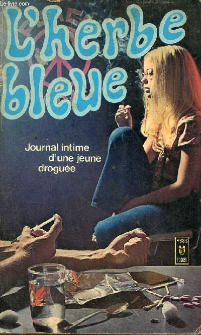 L'herbe bleue journal d'une jeune fille de 15 ans - Collection Presses Pocket n°991.