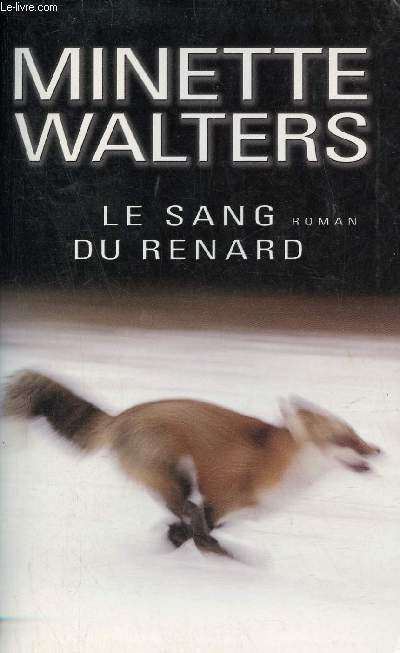 Le sang du renard - Roman - Collection Best-Sellers.