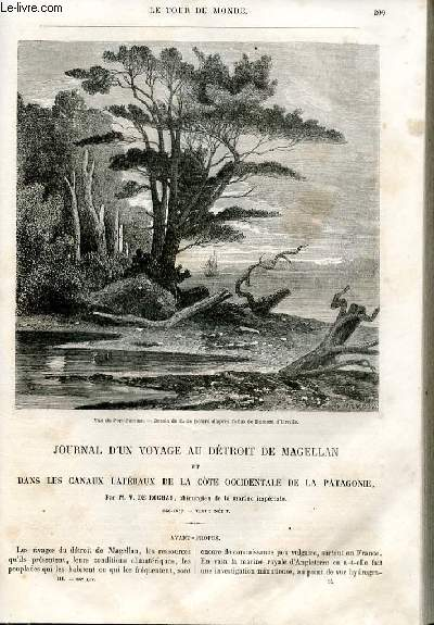 Le tour du monde - nouveau journal des voyages - livraison n°066,067,068 et 069 - Journal d'un voyage au détroit de Magellan et dans les canaux latéraux de la côte occidentale de la Patagonie par De Rochas, chirurgien de la marine impériale (1856-1859).