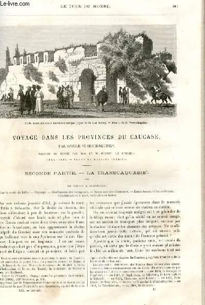 Le tour du monde - nouveau journal des voyages - livraison n°485,486,487,488,489 et 490 - Voyage dans les provinces du caucase par Basile Vereschaguine (1864-1865) - Seconde partie: la  Transcaucasie.