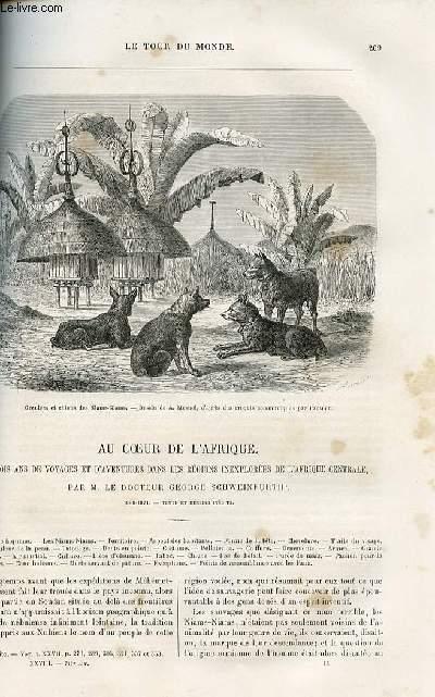 Le tour du monde - nouveau journal des voyages - livraison n°717,718,719,720 et 721 - Au coeur de l'Afrique- 3 ans de voyages et d'aventures dans les régions inexplorées de l'Afrique Centrale par le docteur George Schweinfurth (1868-1871).
