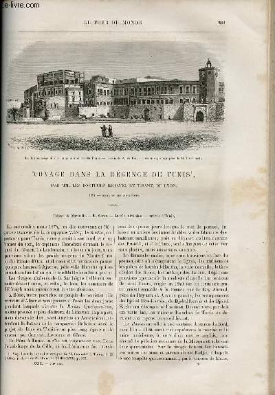 Le tour du monde - nouveau journal des voyages - livraison n°748 et 749 - Voyage dans la régence de Tunis par MM. les docteurs Rebatel et Tirant , de Lyon (1874).