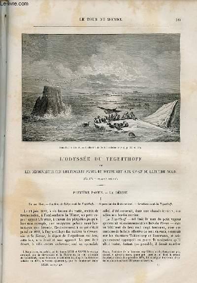 Le tour du monde - nouveau journal des voyages - livraison n°828,829,830,831,832,833 et 834 - L'odyssée du Tegetthoff et les découvertes des lieutenants Payer et Weyprecht aux 80°-83° de latitude Nord (1872-1874).