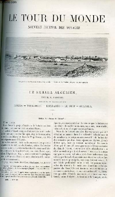 Le tour du monde - nouveau journal des voyages - livraisons n°1069,1070,1071,1072 et 1073 - Le Sahara algérien par V. Largeau - Biskra - Touggourt - Rhadamès - le Souf - Ouargla.