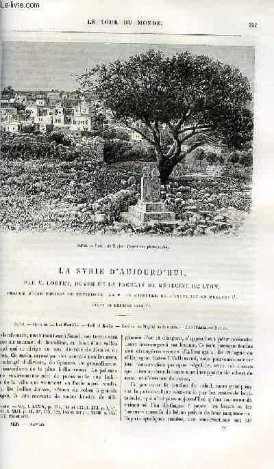 Le tour du monde - nouveau journal des voyages - livraisons n°1143, 1144 ,1146 et 1147   - La Syrie d'aujourd'hui par Lortet, doyen de la faculté de médecine de Lyon,chargé d'une mission scientifique par le ministre de l'instruction publique - COMPLET.