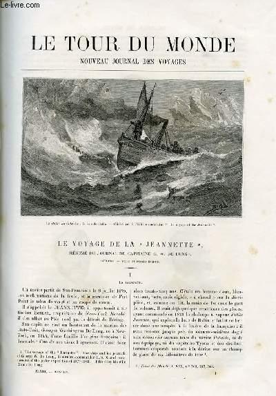 Le tour du monde - nouveau journal des voyages - livraisons n°1226 et 1227 - Le voyage de la Jeannette - résumé du journal du capitaine G.W. De Long - 1879-1881.