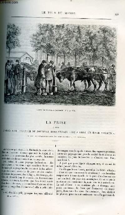 Le tour du monde - nouveau journal des voyages - livraison n°1312,1313 et 1314 - La Frise (1883),d'après une relation de journal holandais