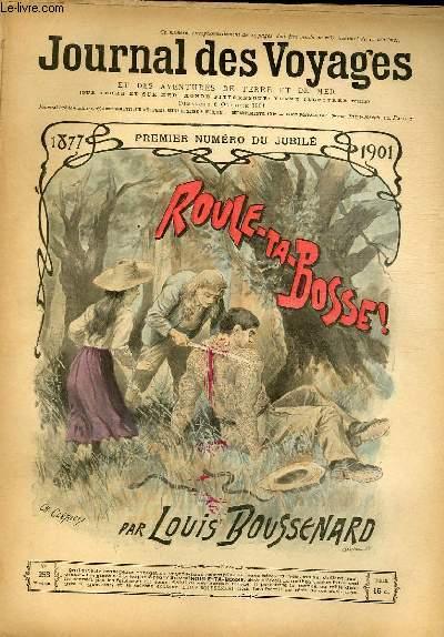 Deuxième série - N°253 - Premier numéro du jubilé - Roule ta bosse! par Louis Boussenard.