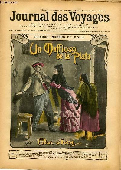 Deuxième série - N°257 - Deuxième numéro du jubilé - Un mafioso de la plata par Paul d'Ivoi, à suivre.