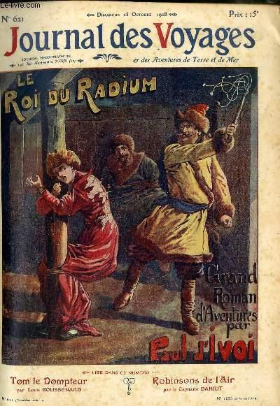 Deuxième série - N°621 - Le roi du radium,suite (par Paul d'Ivoi.).