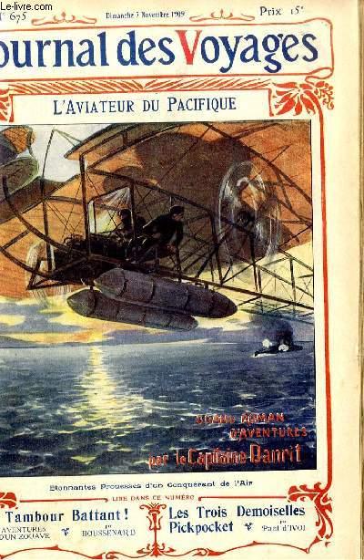 Deuxième série - N°675 - L'aviateur du Pacifique par le capitaine Danrit,suite.