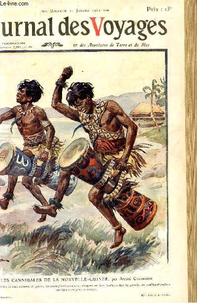Deuxième série - N°790 - Les cannibales de la Nouvelle Guinée par ANdré Charmelin,à suivre.