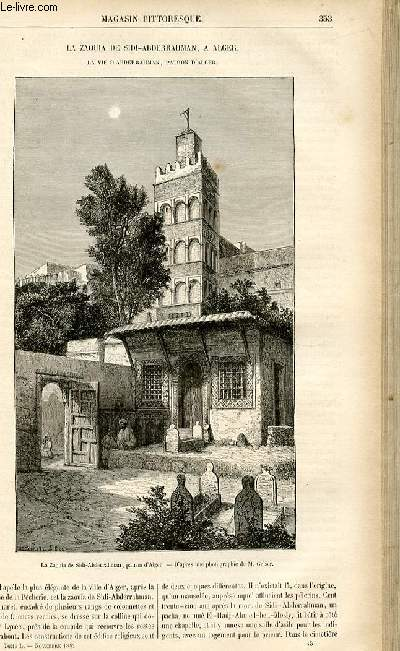 LE MAGASIN PITTORESQUE - Livraison n°45 - La zaouia de Sidi Abderrahman à Alger - la vie d'Abderrahman, patron d'Alger.