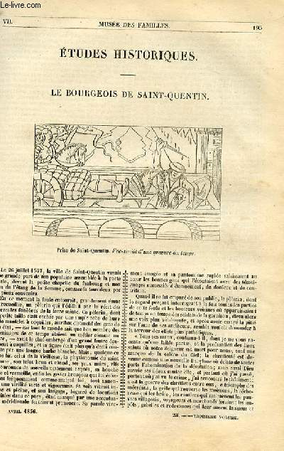 Le musée des familles - lecture du soir - 1ère série - livraisons n°25 et 26 - Etudes historiques - Le bourgeois de Saint Quentin par Felix Davin.
