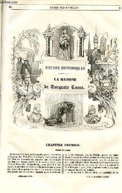 Le musée des familles - lecture du soir - 1ère série - livraisons n°09,10 et 11 - Etudes historiques - LA madone de Torquato Tasso par H. Berthoud,à suivre.
