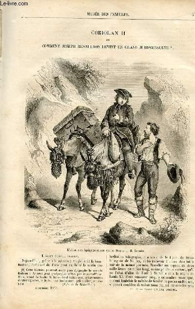 Le musée des familles - lecture du soir -  livraison n°10 - Coriolan II ou Comment Joseph Renauldon devint un grand jurisconsulte par Maurice Dechastelus,à suivre.