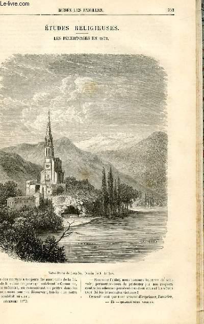 Le musée des familles - lecture du soir -  livraison n°45 - Etudes religieuses -les pélerinages en 1873 par Ch. Raymond.
