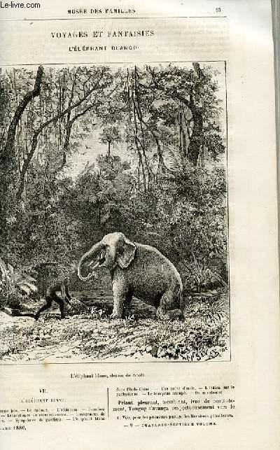 Le musée des familles - lecture du soir -  livraisons n°09 et 10 - Voyages et fantaisies - L'éléphant blanc,suite et fin par Dubarry.