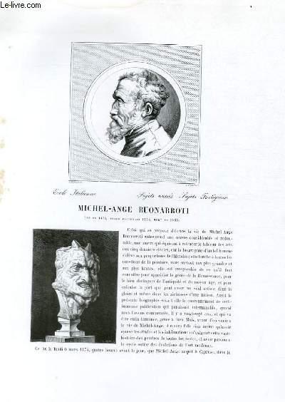 Biographie de Michel-Ange Buonarroti (né en 1476, style Florentin 1474, mort en 1563) ; Ecole Italienne ; Sujets variés, Sujets religieux ; Extrait du Tome 2 de l'Histoire des peintres de toutes les écoles.