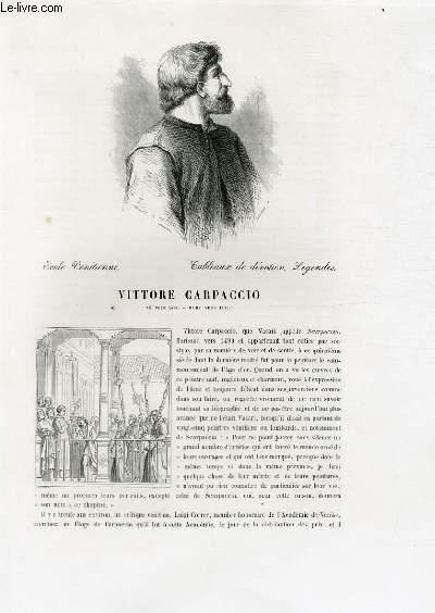 Biographie de Vittore Carpaccio (né vers 1455, mort vers 1525) ; Ecole Vénitienne ; Tableaux de dévotion, Légendes ; Extrait du Tome 3 de l'Histoire des peintres de toutes les écoles.