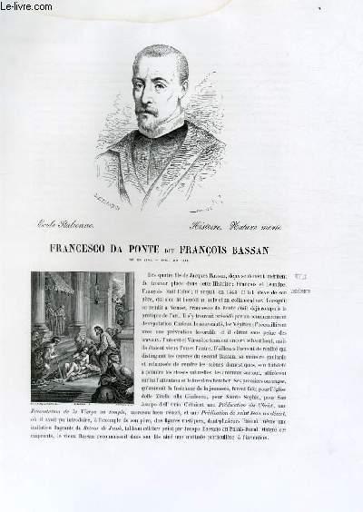 Biographie de Francesco da Ponte dit François Bassan (né en 1548, mort en 1591) ; Ecole Italienne ; Histoire, Nature morte ; Extrait du Tome 3 de l'Histoire des peintres de toutes les écoles.
