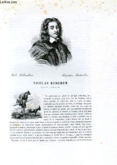 Biographie de Nicolas Berghem (1624-1683) ; Ecole Hollandaise ; Paysages, Pastorales ; Extrait du Tome 10 de l'Histoire des peintres de toutes les écoles.