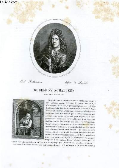 Biographie de Godefroy Schalcken (1643-1706) ; Ecole Hollandaise ; Effets de Lumière ; Extrait du Tome 10 de l'Histoire des peintres de toutes les écoles.