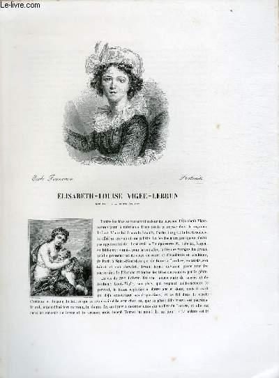 Biographie de Elisabeth-Louise Vigée-Lebrun (1755-1842) ; Ecole Française ; Portraits ; Extrait du Tome 12 de l'Histoire des peintres de toutes les écoles.