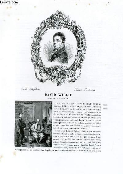 Biographie de David Wilkie (1785-1841) ; Ecole Anglaise ; Scènes d'intérieur ; Extrait du Tome 14 de l'Histoire des peintres de toutes les écoles.