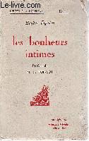 Les bonheurs intimes. Préface de M.C. Poinsot