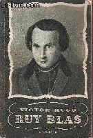 Ruy Blas. Avec une chronologie, une notice littéraire et des notes explicatives par Philippe Van Tieghem