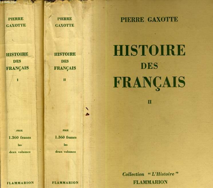 Histoire des français. Tome 1 et 2