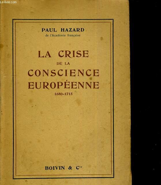 La crise de la conscience européenne. 1680-1715
