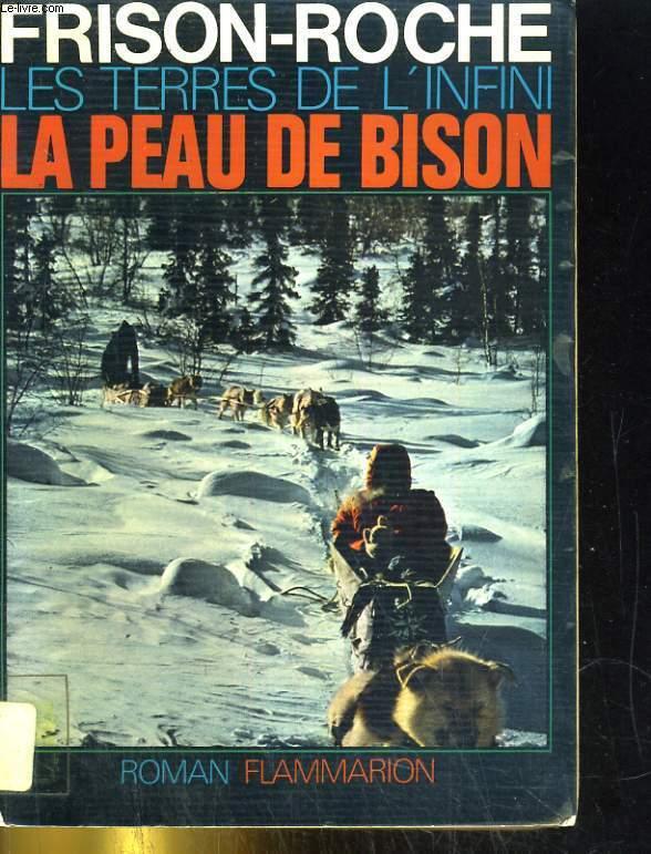 Les terres de l'infini. La peau de bison