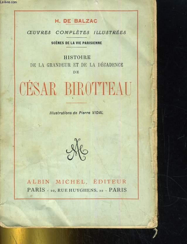 Histoire de la grandeur et de la décadence de César Birotteau. Illustrations de Pierre Vidal