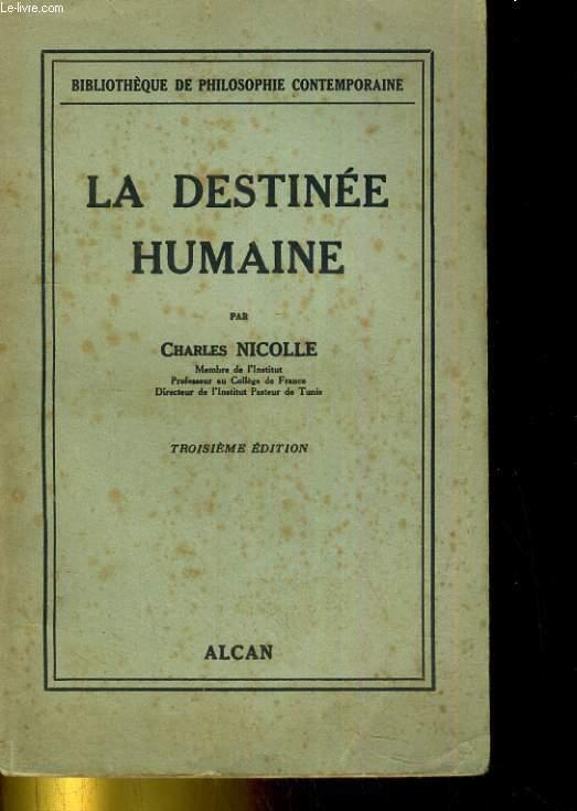 La destinée humaine