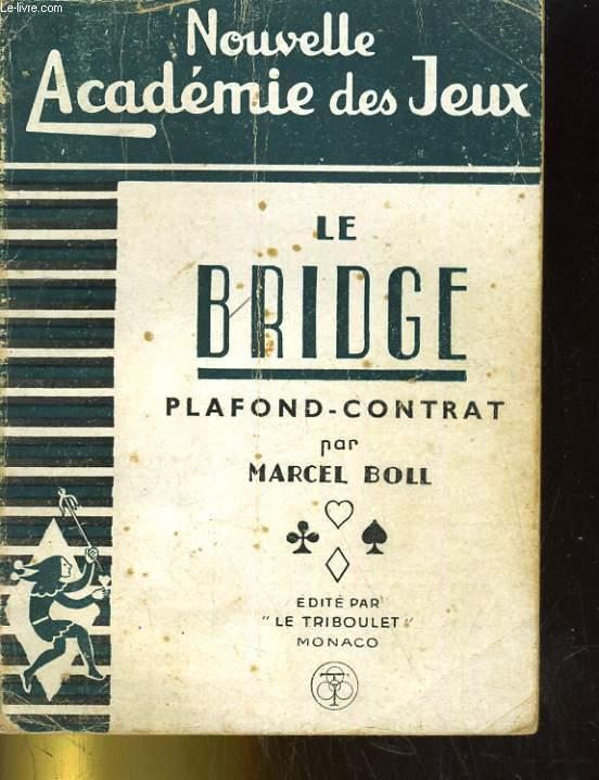 Le bridge. Plafond - Contrat