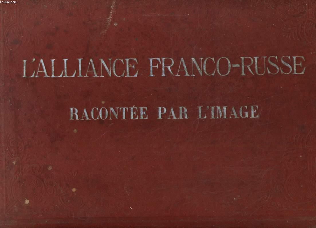 L'alliance franco-russe racontée par l'image