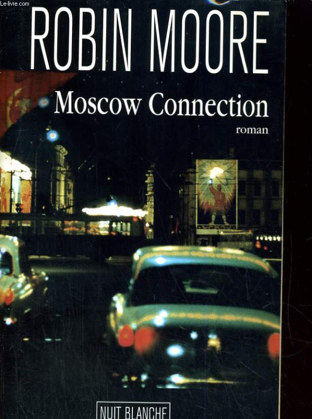 Moscow Connection