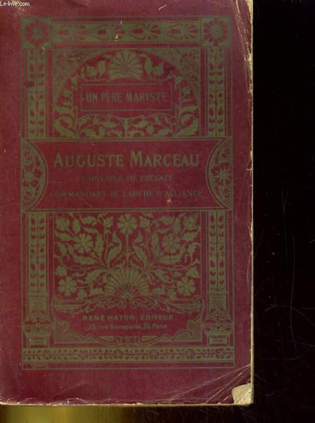 Auguste Marceau, capitaine de frégate, commandant de