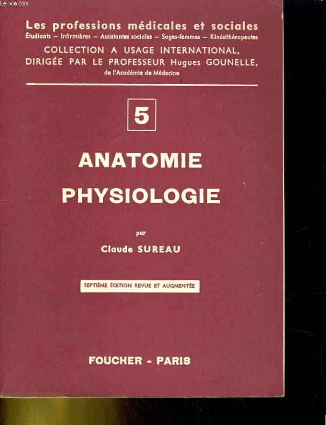 Anatomie physiologie. Deuxième partie